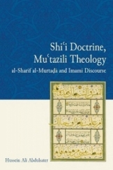 Shii doctine mutazili theology al-sharif al-murtada and imami discoures